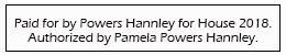 Paid for by Powers Hannley for House 2018