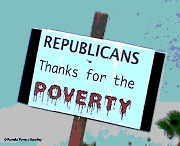 Republicans thanks for the poverty